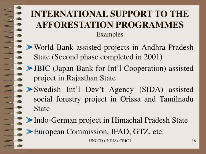 INTERNATIONAL SUPPORT TO THE AFFORESTATION PROGRAMMES