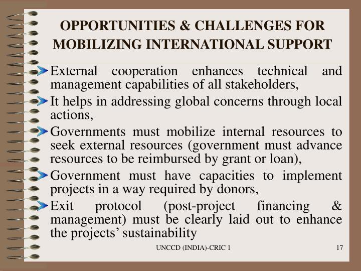 OPPORTUNITIES & CHALLENGES FOR MOBILIZING INTERNATIONAL SUPPORT