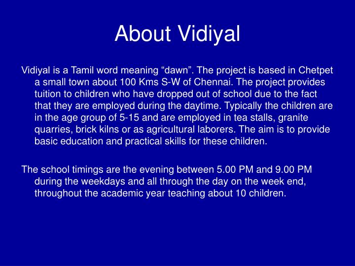 About vidiyal