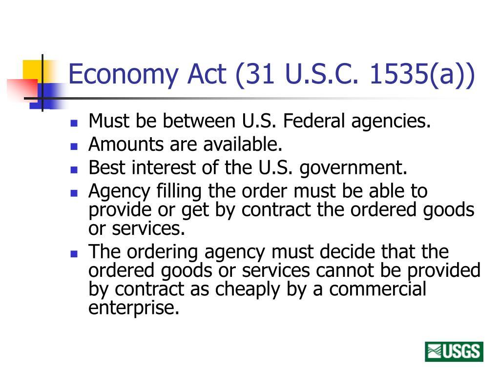 Economy Act (31 U.S.C. 1535(a))