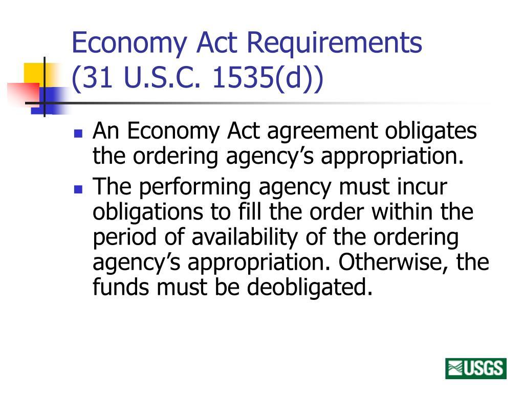 Economy Act Requirements