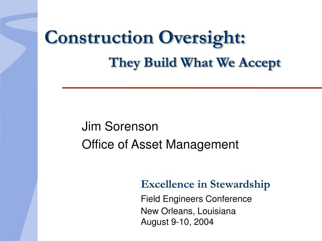 Construction Oversight: