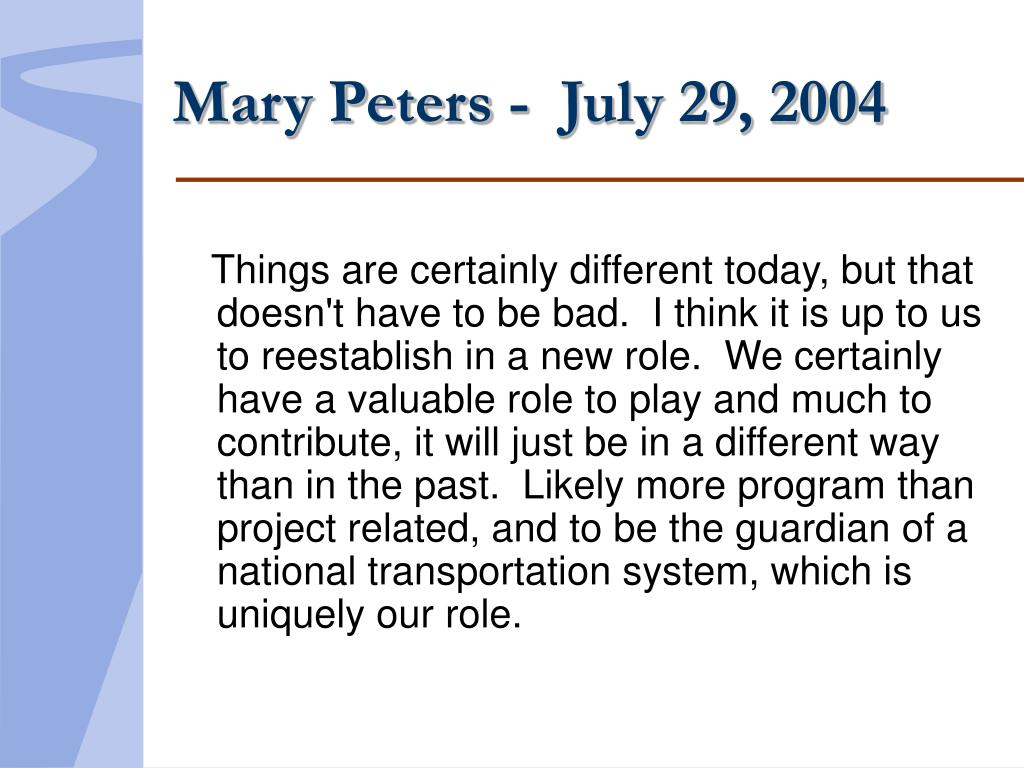 Mary Peters -  July 29, 2004