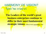 harmony of vision