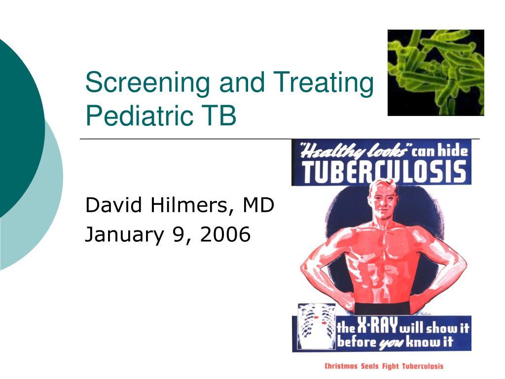 Screening and Treating Pediatric TB