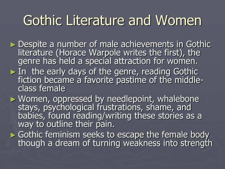 "submissive women in gothic literature The sublime's effects in gothic fiction john martin's ""the great day of his wrath"" provokes an eye-popping, apocalyptic view of the sublime with ghosts, spacious castles, and fainting heroes, gothic fiction conveys both thrill and intrigue."