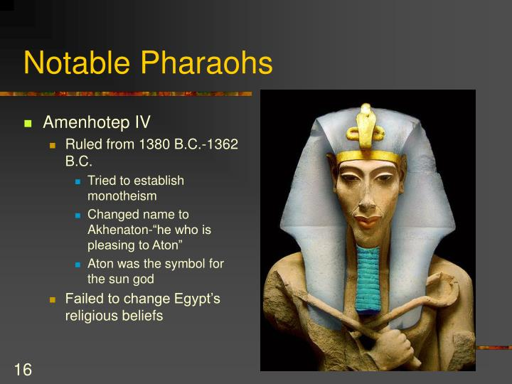 Notable Pharaohs