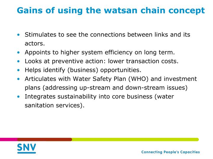 Gains of using the watsan chain concept