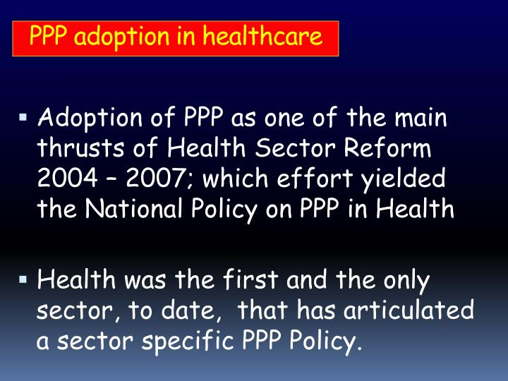 PPP adoption in healthcare
