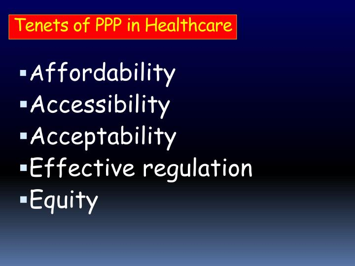 Tenets of PPP in Healthcare