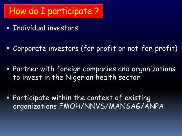 How do I participate ?