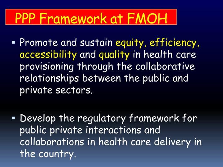 PPP Framework at FMOH
