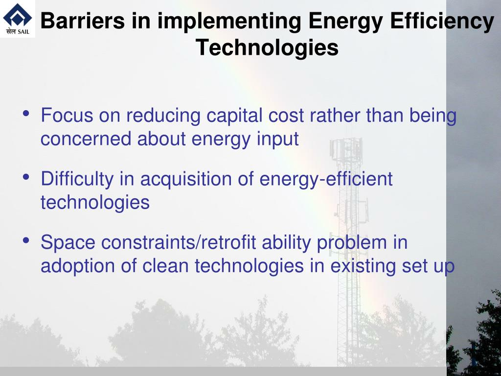 Barriers in implementing Energy Efficiency Technologies