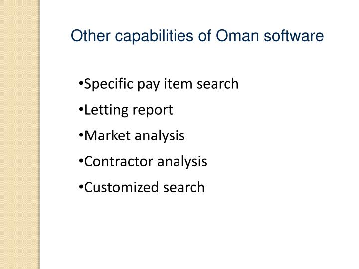 Other capabilities of Oman software