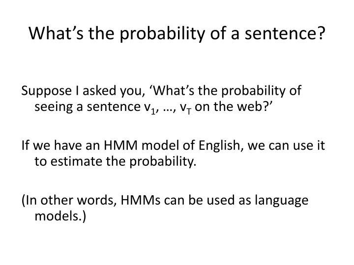 What's the probability of a sentence?