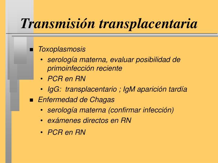 Transmisión transplacentaria