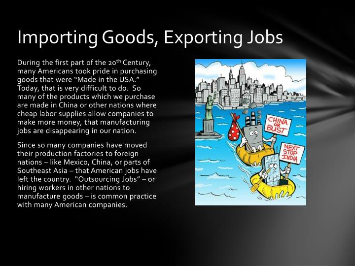 Importing Goods, Exporting Jobs