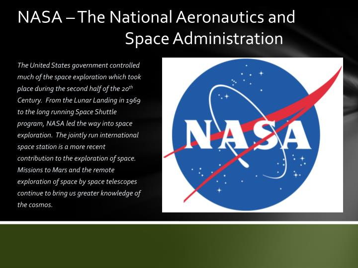 NASA – The National Aeronautics and