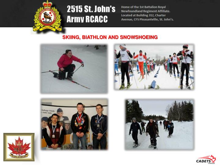 SKIING, BIATHLON AND SNOWSHOEING