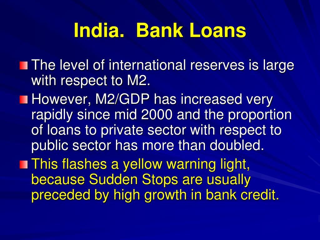 India.  Bank Loans