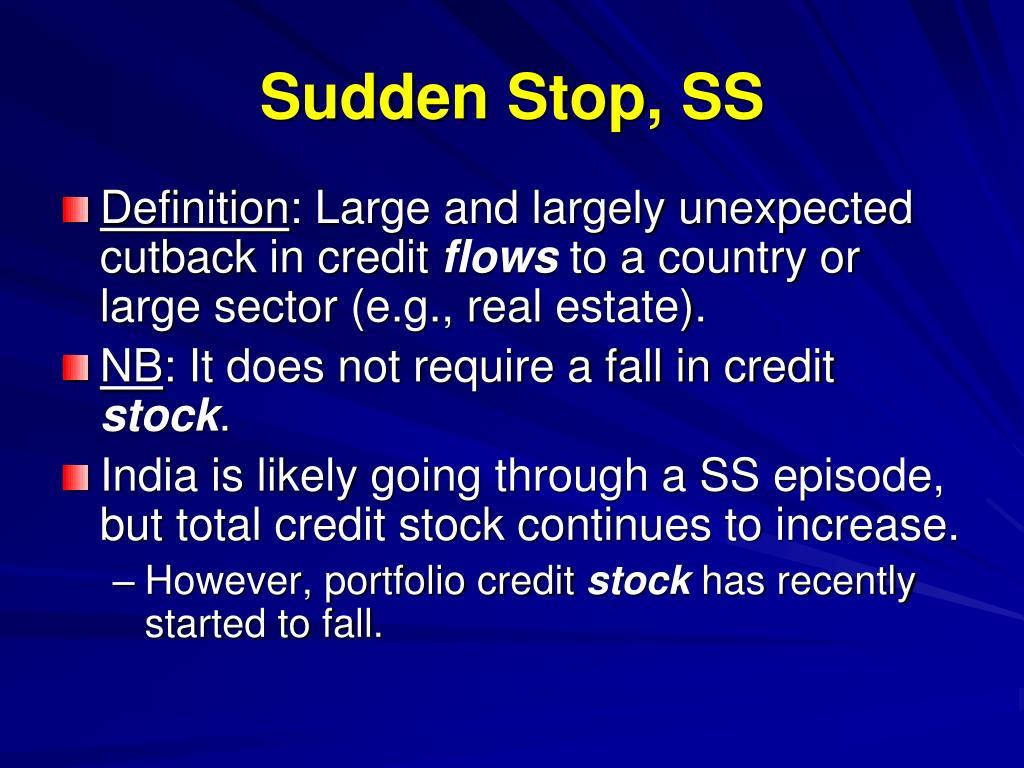 Sudden Stop, SS