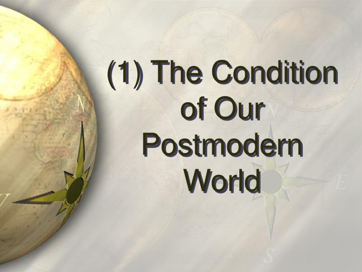 (1) The Condition of Our