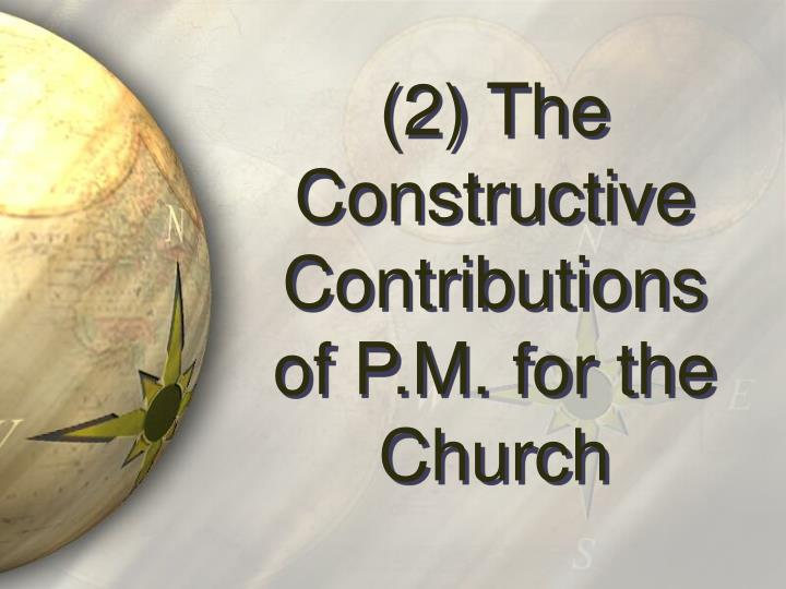 (2) The Constructive Contributions