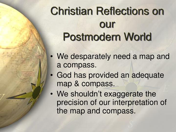 Christian Reflections on our
