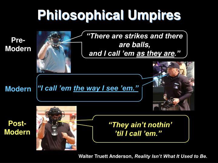 Philosophical Umpires
