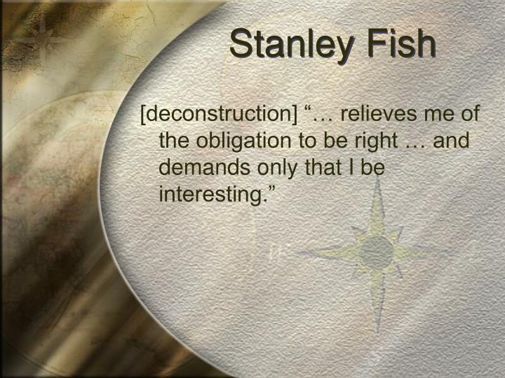 Stanley Fish