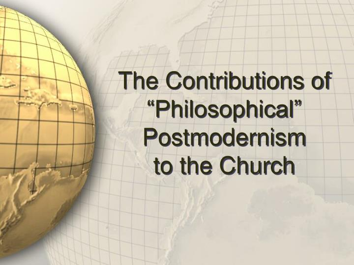 """The Contributions of """"Philosophical"""""""