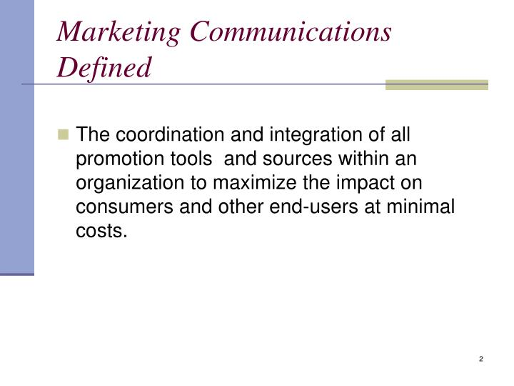 Marketing communications defined