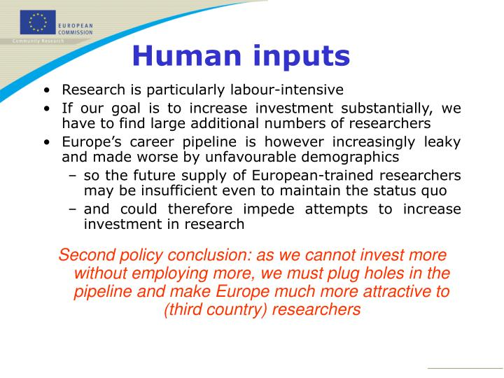 Research is particularly labour-intensive