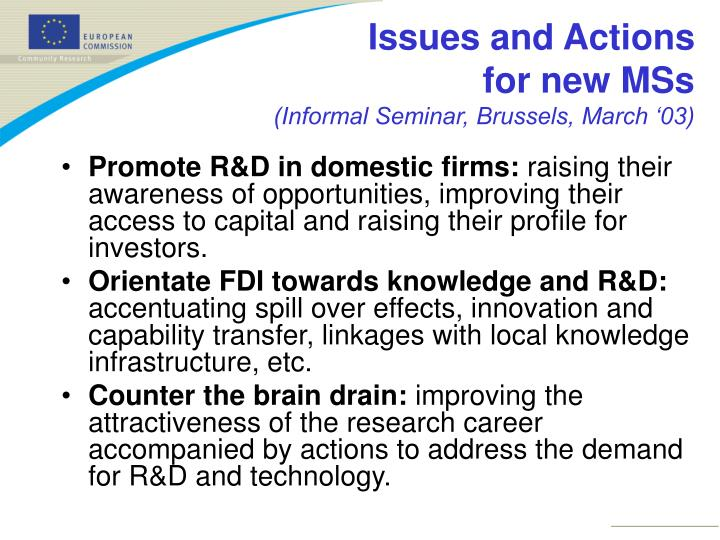 Promote R&D in domestic firms: