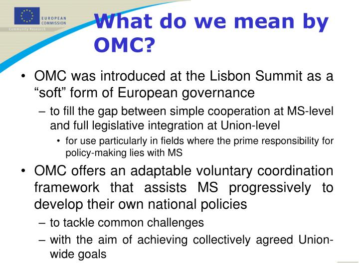 """OMC was introduced at the Lisbon Summit as a """"soft"""" form of European governance"""