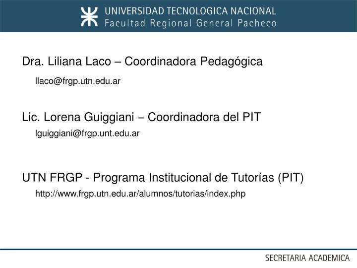 Dra. Liliana Laco – Coordinadora Pedagógica