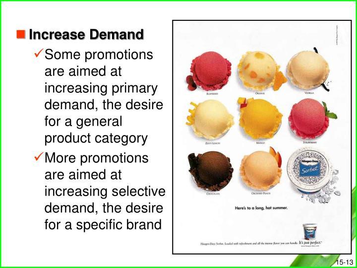 Increase Demand