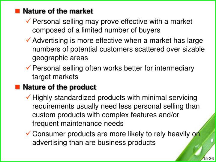 Nature of the market