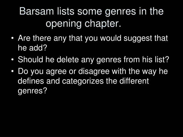 Barsam lists some genres in the opening chapter.