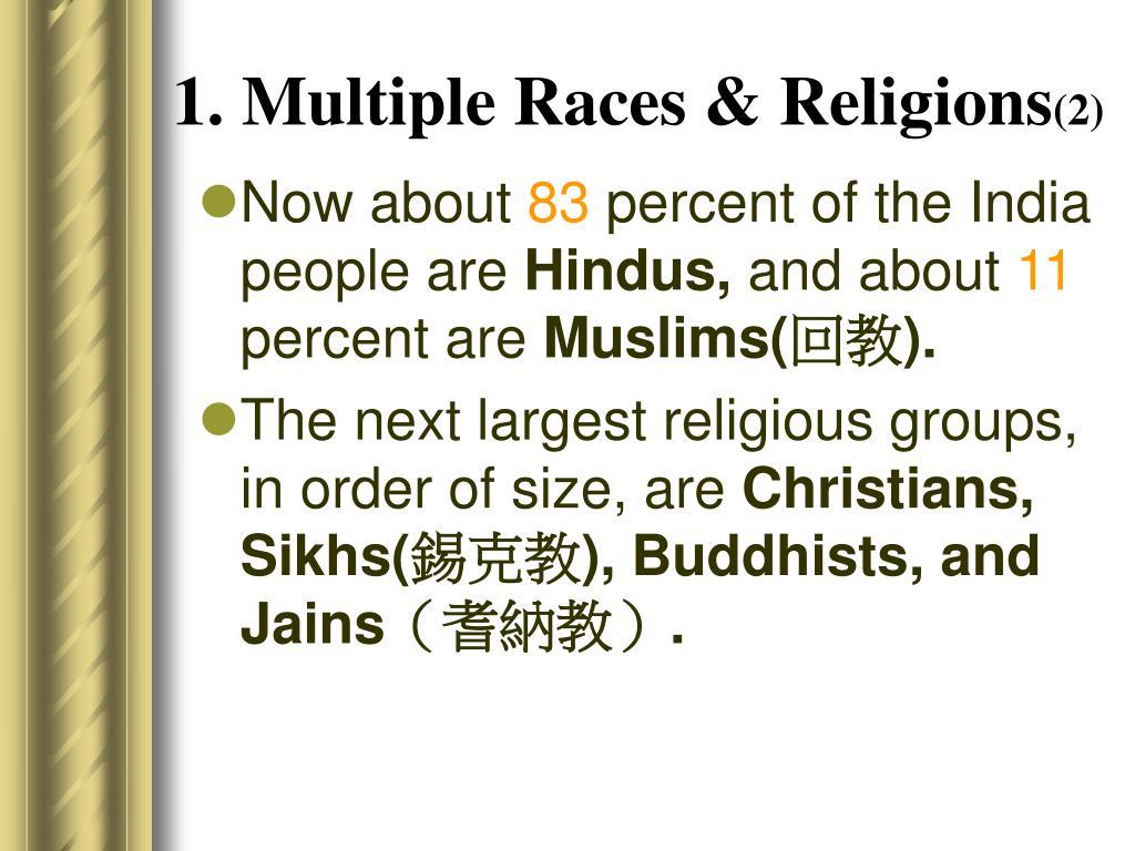 1. Multiple Races & Religions