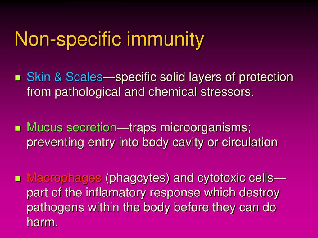 Non-specific immunity