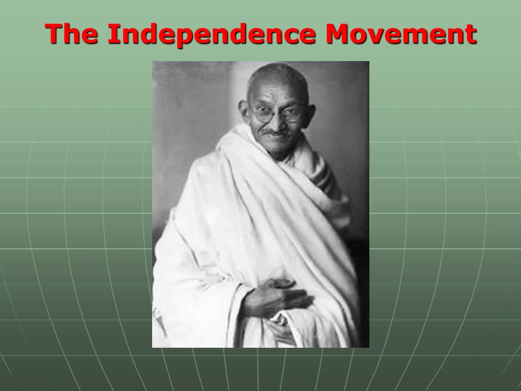 The Independence Movement