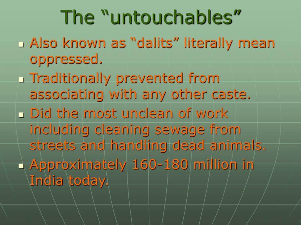 "The ""untouchables"""