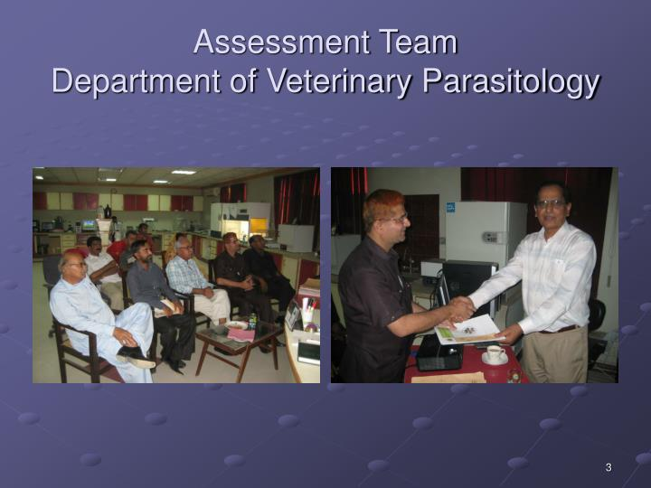 Assessment team department of veterinary parasitology