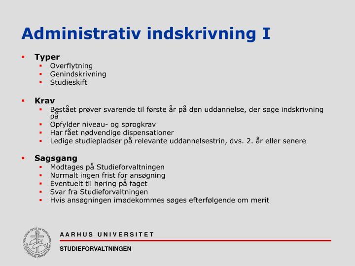 Administrativ indskrivning I