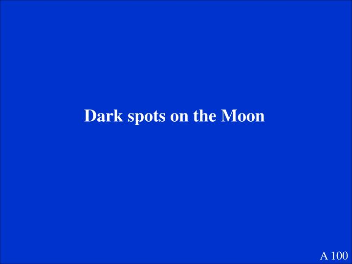 Dark spots on the Moon