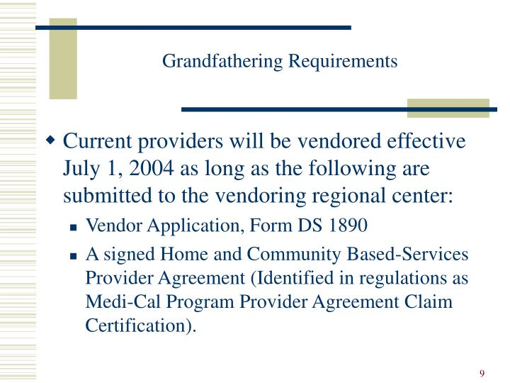 Grandfathering Requirements