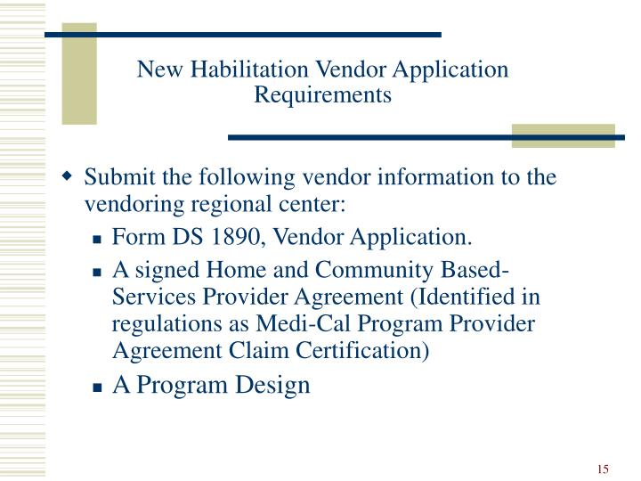 New Habilitation Vendor Application Requirements