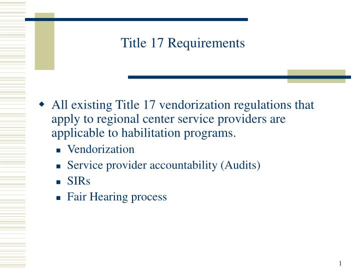Title 17 requirements