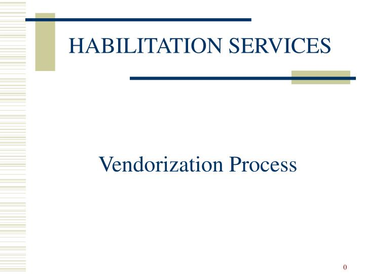 Vendorization process